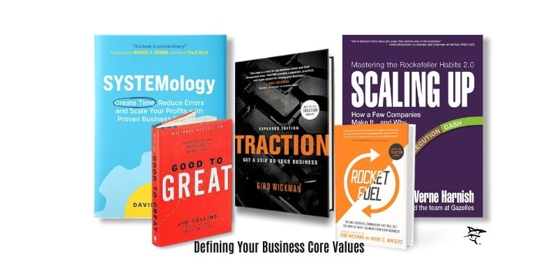 Defining your business core values takes leadership skills. Craig Wasilchak has compiled a list of books to help you learn the process: SYSTEMology, Scaling Up, Traction, Rocket Fuel, & Good to Great.
